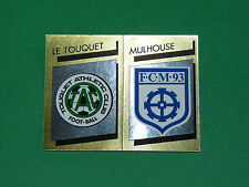 N°366 BADGE ECUSSON D2 LE TOUQUET MULHOUSE PANINI FOOTBALL FOOT 89 1988-1989