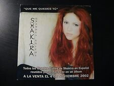 Shakira QUE ME QUEDES TU Very Rare Euro Promotion Only 1-trk CD Single Card PS