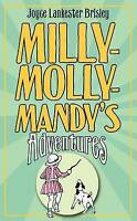 MILLY-MOLLY-MANDY's Adventures by Joyce Lankester Brisley Hardback Hardcover
