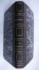 De l'Amour. Avec une Étude sur Stendhal Paulin LIMAYRAC.Paris E. Didier,E.O.1853
