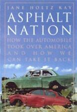 Asphalt Nation : How the Automobile Took over America, and How We Can Take It B…