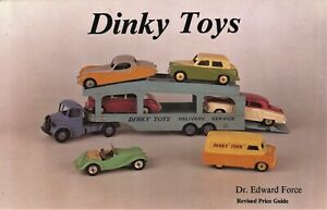 Dinky Toys Identification - Models Catalog Numbers Dates Values / Book
