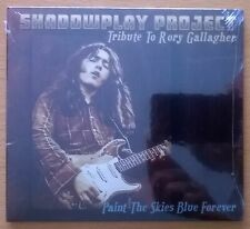 CD SHADOWPLAY PROJECT Tribute To RORY GALLAGHER Paint The Skies Blue Forever