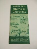 Vintage Where to Stay Southern California Travel Guide Brochure Booklet~Box P1