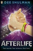 (Good)-Afterlife (Book 3) (Parallon Trilogy) (Paperback)-Shulman, Dee-0141340282