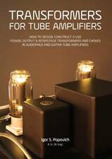 Transformers for Tube Amplifiers DESIGN MANUAL