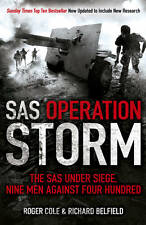 SAS Operation Storm Nine Men Against Four Hundred by Roger Cole 9781444726961