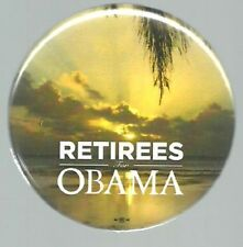 RETIREES FOR BARACK OBAMA 2008 POLITICAL CAMPAIGN PIN