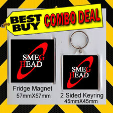 RED DWARF – SMEG HEAD - KEYRING 45mm X 45mm - 57mm  57mm FRIDGE MAGNET - COMBO