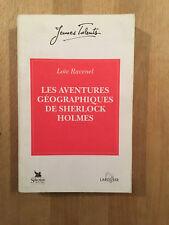 Les aventures géographiques de Sherlock Holmes - Loïc Ravenel - 1994 - BE