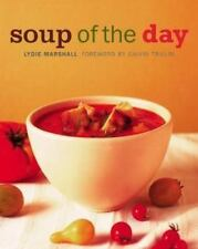 Soup of the Day: 150 Sustaining Recipes for Soup and Accompaniments to-ExLibrary