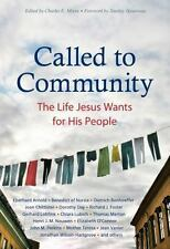 CALLED TO COMMUNITY - MOORE, CHARLES E. (COM)/ HAUERWAS, STANLEY (FRW) - NEW PAP