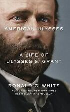 American Ulysses : A Life of Ulysses S. Grant by Ronald C. White (2017, CD,...