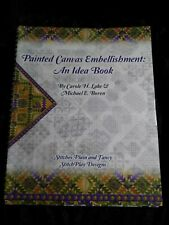 Painted Canvas Embellishment: An Idea Book by C. Lake & M. Boren  Needlepoint