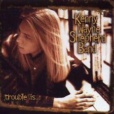 Kenny Wayne Shepherd Band: Trouble Is - CD, 1997 - WARRANTY - QUICK DISPATCH ede