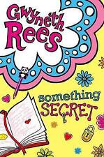 Something Secret by Gwyneth Rees (Paperback) New Book