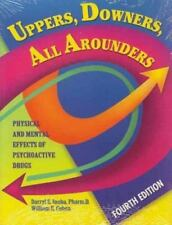 Uppers, Downers, All Arounders: Physical and Mental Effects of Psychoactive Drug