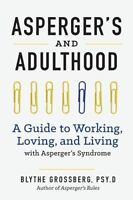 Asperger's and Adulthood: By Twumasi, Nana