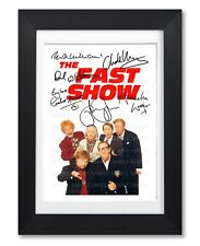 THE FAST SHOW CAST SIGNED POSTER BBC TV SHOW SERIES PRINT PHOTO AUTOGRAPH GIFT