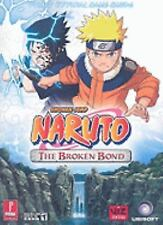 Naruto: The Broken Bond: Prima Official Game Guide   - Free Shipping