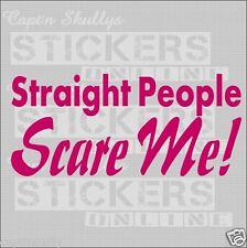 LGBT DECAL STR8T PEOPLE SCARE ME 220x95mm Captn Skullys Stickers Online MPN 1345