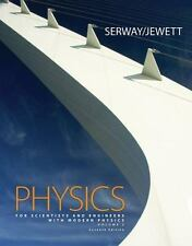 Physics for Scientists and Engineers by John W. Jewett; Raymond A. Serway