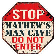 OTGM-0241 STOP MATHEW'S MAN CAVE Tin Rustic Sign Man Cave Decor Gift Ideas