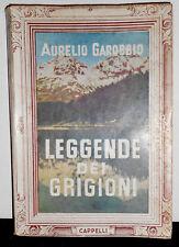 1954 LEGGENDE DEI GRIGIONI A. GAROBBIO COLLANA D'ORO LE ALPI MONTAGNA