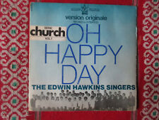 VINYLE 45T  SP EDWIN HAWKINS SINGERS VOL1 SERIE CHURCH (610032)OH HAPPY DAY