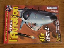 $$$ Revue Fana de l'aviation N°438 Kfir  Pierre Clostermann  Nieuport 10  P-39Q