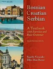 NEW Bosnian, Croatian, Serbian, a Textbook: With Exercises and Basic Grammar