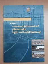 Nota voorkeursalternatief planstudie light rail Zuid-Limburg (Nederland, 2002)