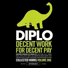 Diplo - Decent Work for Decent Pay (Selected Works, Vol. 1) (2009)  CD  NEW