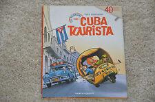 BD CUBA TOURISTA tome 1 / EO Glénat 40 ans - Yves Montagne