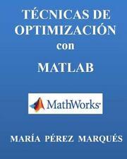 TECNICAS de OPTIMIZACION con MATLAB by Maria Marques (2014, Paperback)