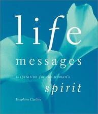 Josephine Carlton LIFE MESSAGES