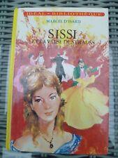 Idéal-Bibliothèque Marcel d'Isard - Sissi et la valse de Strauss - Hachette 1976