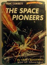 Rockwell, Carey - Tom Corbett The Space Pioneers - 1953 - Good+ Illustrated