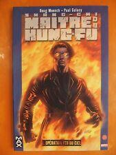 Shang-Chi maître du Kung-Fu T 1.Doug Moench & Paul Gulacy. Marvel Panini Comics