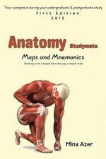 Anatomy Studymate: maps & mnemonics by Mina Azer