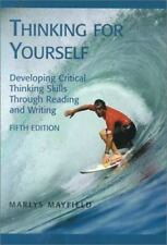 Thinking for Yourself: Developing Critical Thinking Skills Through Reading and