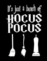 It's Just A Bunch of HOCUS POCUS softstyle shirt Sanderson Sisters Disney Witch