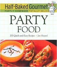 Half-Baked Gourmet: Party Food Hazard, Jan HC Illustrated Free Shipping