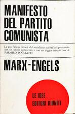 MANIFESTO DEL PARTITO COMUNISTA - KARL MARX, FRIEDRICH ENGELS - RIUNITI 1973
