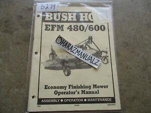 BUSH HOG EFM 480 / 600 Economy Finishing Mower Operator's Manual