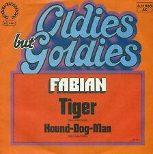 "FABIAN - TIGER / HOUND CHIEN MAN 7"" SINGLE (A932)"