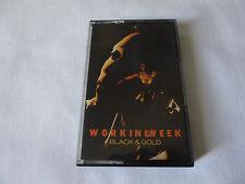 WORKING WEEK ~ BLACK & GOLD ~ CDIX95 ~ 1991 ACID JAZZ/HOUSE CASSETTE TAPE