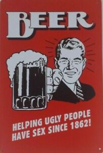 Beer Helping Ugly People new tin metal sign MAN CAVE