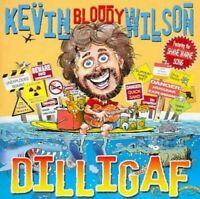 KEVIN BLOODY WILSON - DILLIGAF CD ~ AUSTRALIAN COMEDY *NEW*