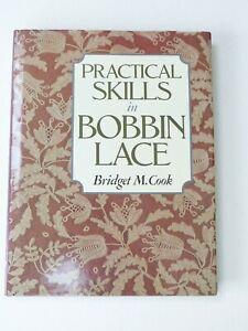 Practical Skills in Bobbin Lace - Bridget M Cook